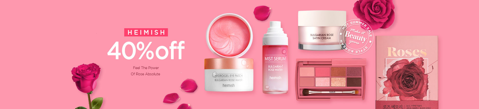 Feel the Power Of Rose Absolute, Heimish 40% OFF